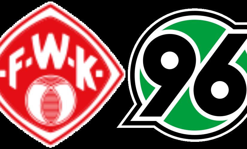 Würzburger Kickers – Hannover 96